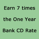 7x Bank CD rate and a steady reliable income