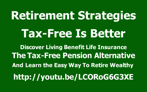 RetirementStrategiesTaxFreeisBetterlearntheeasywaytoretirewealthy470x290