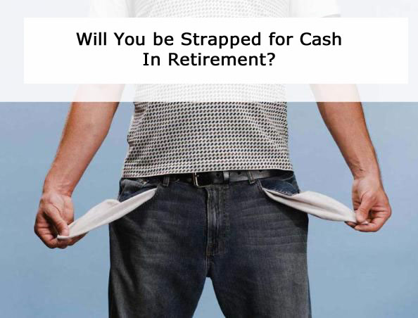 Will you be strapped for cash in retirement because of market losses?