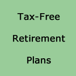 Tax-Free Retirement Plans provide tax-free income that can last a lifetime.