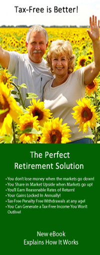 The Perfect Retirement Solution, your Tax-Free Pension Alternative, gets rid of stock market losses once and for all.